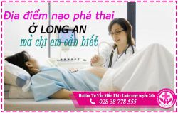 Phòng khám nạo phá thai ở Long An tư nhân có bán thuốc an toàn