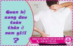 Quan hệ xong đau toàn thân ở nam giới là dấu hiệu bệnh gì ?