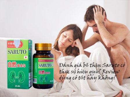 Đánh giá bổ thận Saruto có thực sự hiệu quả? Review dùng có tốt hay không?