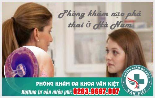 Địa chỉ phòng khám nạo phá thai ở Hà Nam giá rẻ an toàn nhất