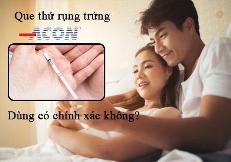 Que thử Acon có chính xác không ? Mua ở đâu tại TPHCM ?